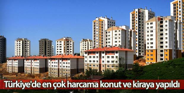 Türkiye'de en çok harcama konut ve kiraya yapıldı