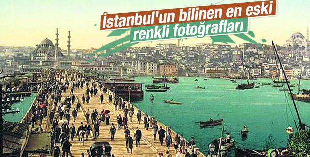 İstanbul'un en eski renkli fotoğrafları