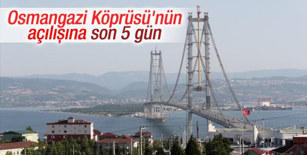 Osmangazi Köprüsü'nün açılışına son 5 gün