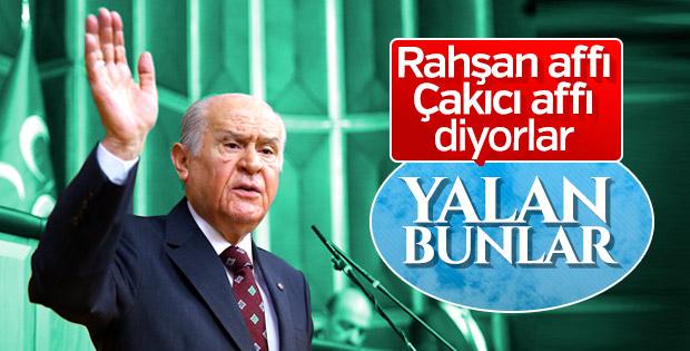 MHP lideri: Af teklifiyle Rahşan affı tekerrür etmiyor