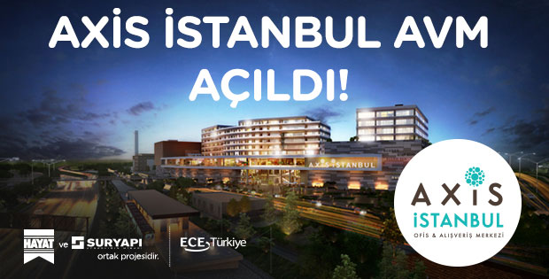 Axis İstanbul AVM Açıldı!