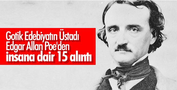 Edgar Allan Poe'den insana dair 15 alıntı