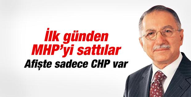 CHP Ekmeleddin afişinde MHP'ye yer vermedi