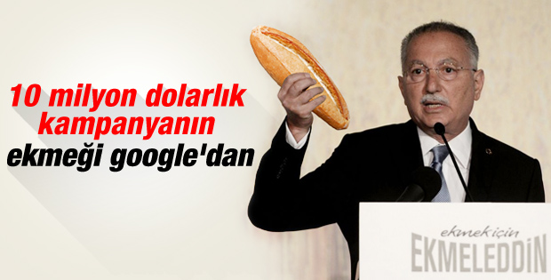 İhsanoğlu'nun ekmeği Google'dan bulundu