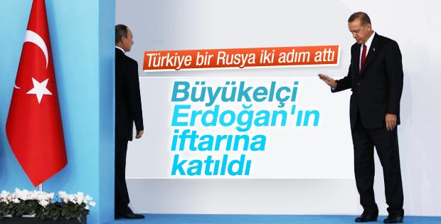 Rusya'nın büyükelçisi Erdoğan'ın iftarına katıldı