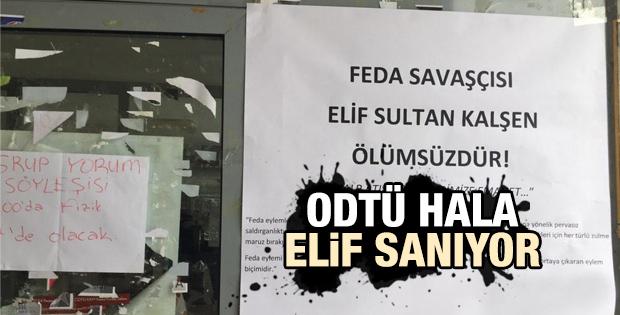 ODTÜ'de Elif Sultan Kalşen pankartı