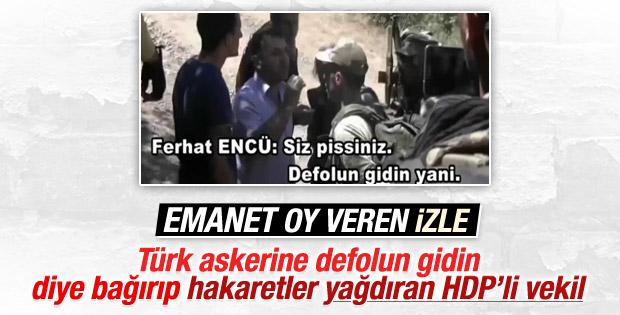 HDP'li Ferhat Encü'den askere hakaret İZLE