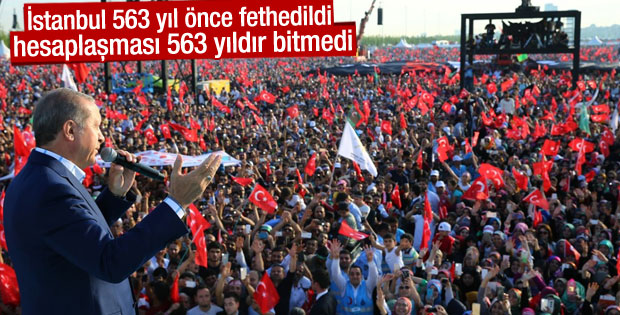 Erdoğan Yenikapı'daki Fetih Şöleni'nde konuştu