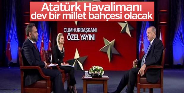 Erdoğan: Atatürk Havalimanı dev bir millet bahçesi olacak