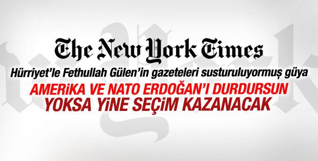 New York Times: ABD ve NATO Erdoğan'ı durdurmalı