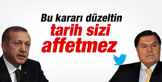 Erdoğan: Tarih sizi affetmez bu kararı düzeltin İZLE