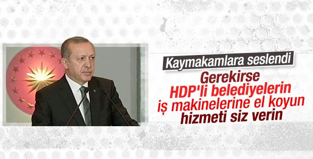 Cumhurbaşkanı Erdoğan'dan kaymakamlara uyarı