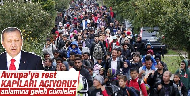 Erdoğan'dan Avrupa'ya mülteci resti