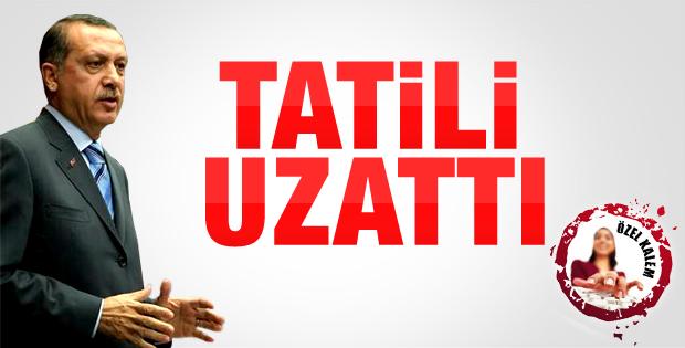 Başbakan Erdoğan tatilini uzattı