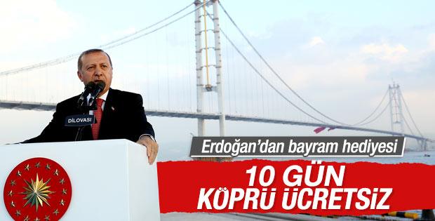 Cumhurbaşkanı Erdoğan'dan Osmangazi Köprüsü sürprizi