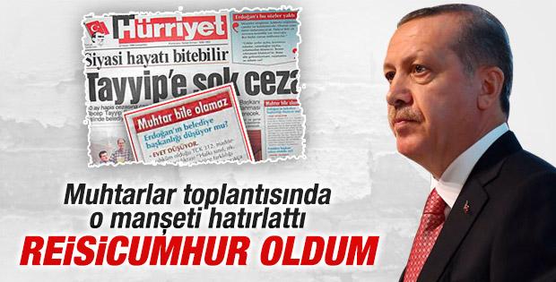 Cumhurbaşkanı Erdoğan muhtarlar toplantısında konuştu