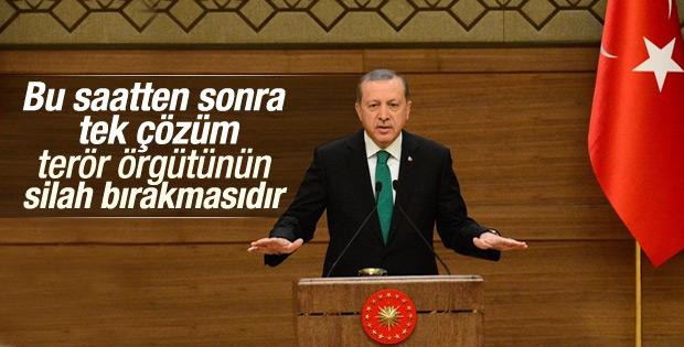 Erdoğan: Tek çözüm örgütün silah bırakmasıdır
