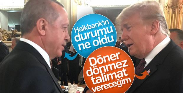 Erdoğan ile Trump Halkbank'ın durumunu konuştu