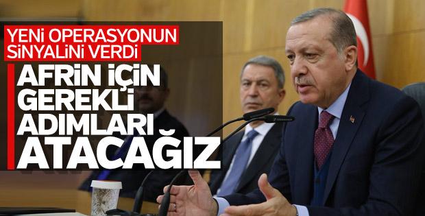 Erdoğan: Afrin'den gelen tacizleri göz ardı edemeyiz