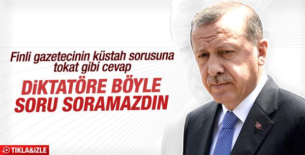 Fin gazeteciden Erdoğan'a diktatör sorusu