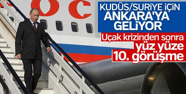 Ankara'nın misafiri: Vladimir Putin