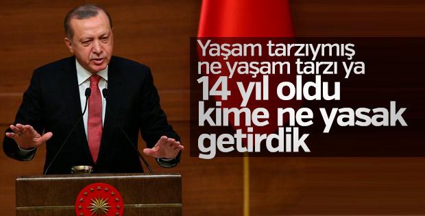 Erdoğan'dan yaşam tarzı kısıtlanıyor diyenlere sert yanıt