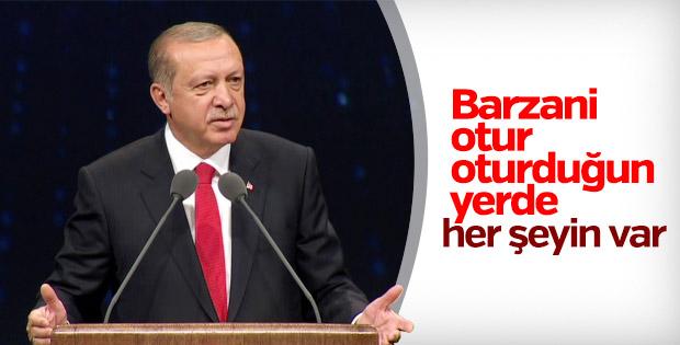 Erdoğan'dan Barzani'ye: Otur oturduğun yerde