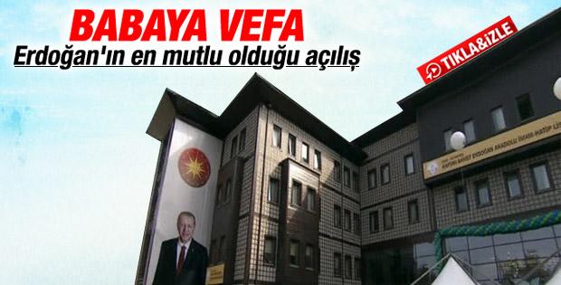 Erdoğan babasının adını taşıyan okulu açtı