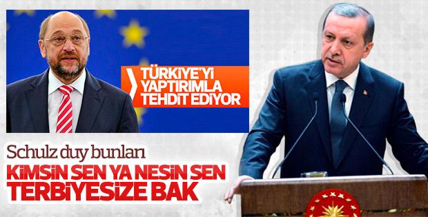 Erdoğan'dan AP Başkanı Schulz'a sert sözler