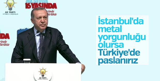 Cumhurbaşkanı Erdoğan'dan İstanbul vurgusu
