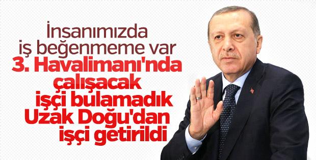 Cumhurbaşkanı Erdoğan: İşsizim diyenler iş beğenmiyor