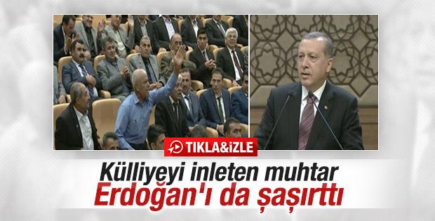 Erdoğan'ı şaşırtan muhtar