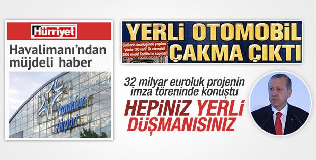 Erdoğan: Bunların içinde yerli düşmanlığı var