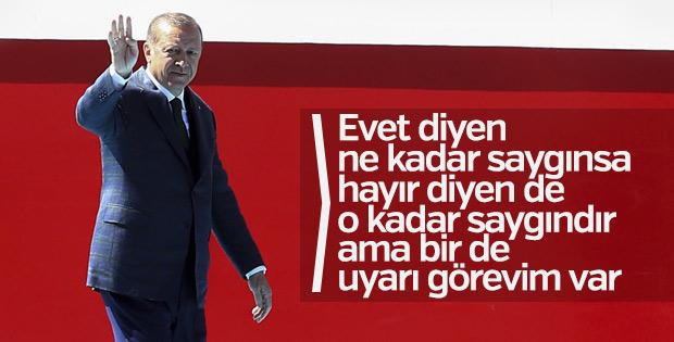 Erdoğan: 'Evet diyen de hayır diyen de saygındır'
