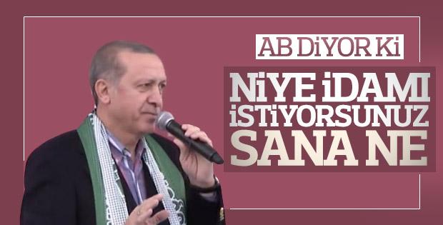 Erdoğan'dan Avrupa'nın idam eleştirilerine sert cevap