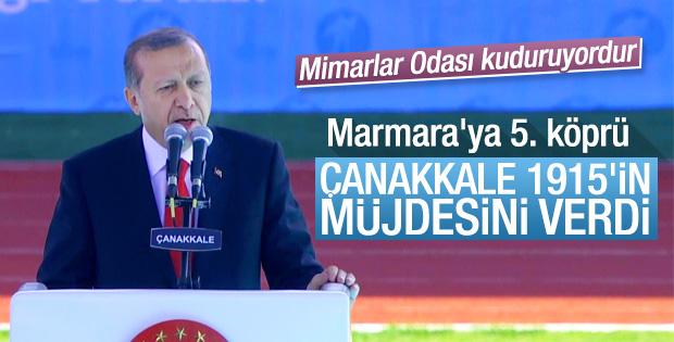 Erdoğan'dan Çanakkale'ye köprü müjdesi