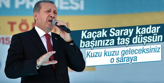 Erdoğan: Kuzu kuzu geleceksiniz Kaçak Saray'a