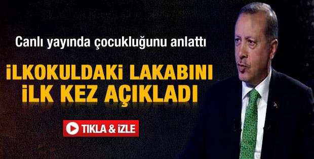 Erdoğan ilkokuldaki lakabını ilk kez açıkladı