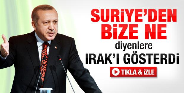 Erdoğan: Irak'a giren haklıysa Suriye'ye sessiz kalmayız