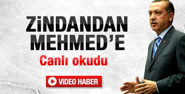 Başbakan Erdoğan Zindandan Mehmed'e şiirini okudu
