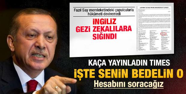 Erdoğan'dan Times Gazetesi'ne ve ilancılara tepki