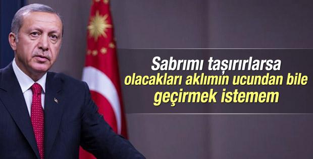 Erdoğan'dan HDP'ye: Sabrımızın da bir sınırı vardır
