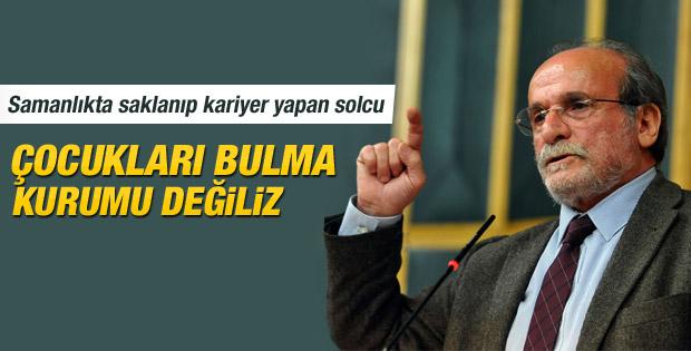 HDP'li Kürkçü: Biz çocukları arayıp bulma kurumu değiliz İZLE