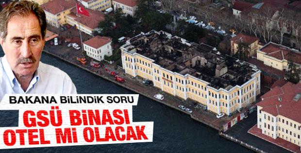 Günay'a Galatasaray Üniversitesi otel mi olacak sorusu