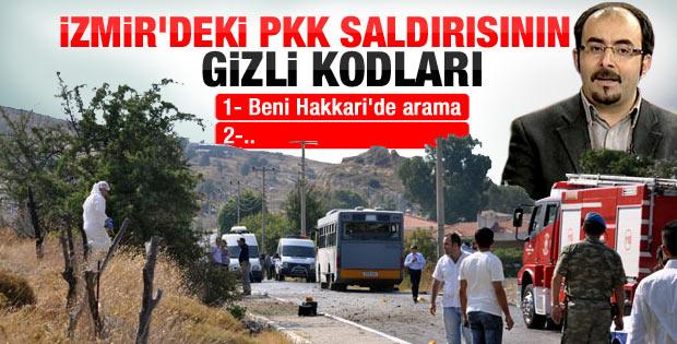Uslu'ya göre PKK'nın İzmir saldırısının kodları