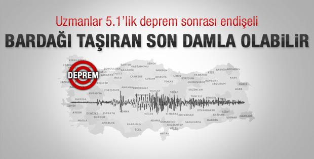 5.1'lik deprem sonrası uzmanlardan açıklama