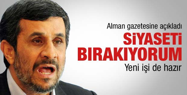 Ahmedinecad siyaseti bırakacağını açıkladı