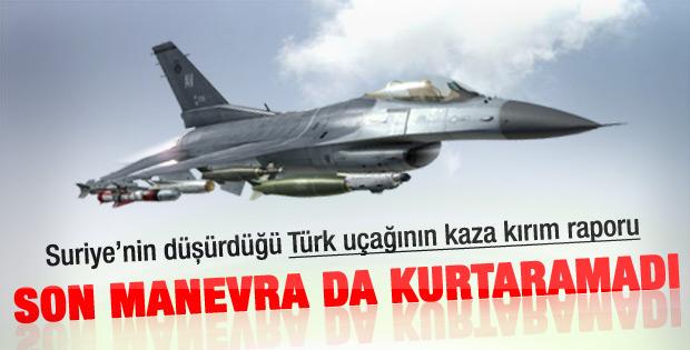 Suriye'nin düşürdüğü Türk uçağıyla ilgili rapor tamam