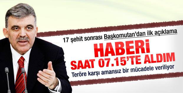 Abdullah Gül: Siirt'teki haber bize erken ulaştı