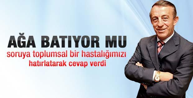 Ali Ağaoğlu: Batıyorum ama paraya